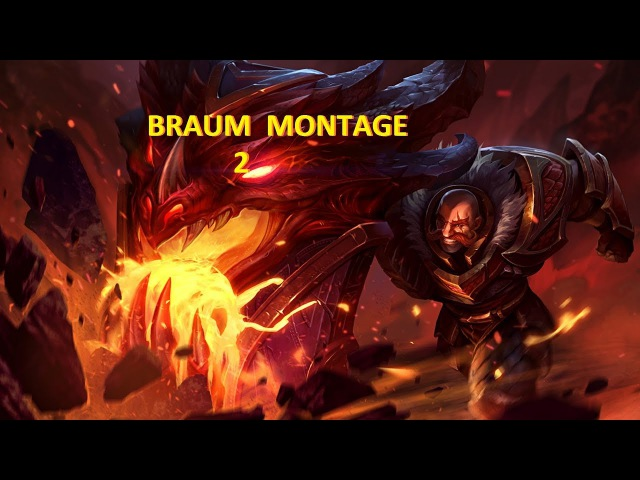 League of legends Braum montage 65% Win Rate Ranked -2