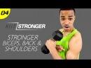 30 Min. STRONGER: Biceps, Back Shoulders Workout | HIIT/STRONGER: Day 04