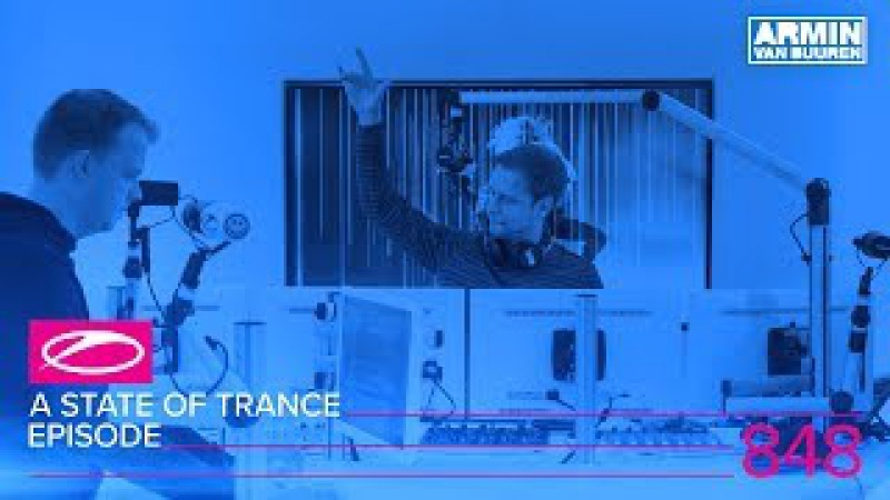 A State Of Trance Episode 848 (ASOT848)