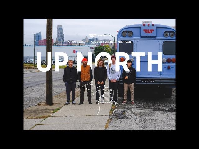 Tilt Up North