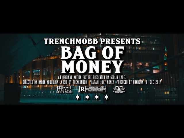 TrenchMobb - Bag of Money [Visual By Goblin Label]
