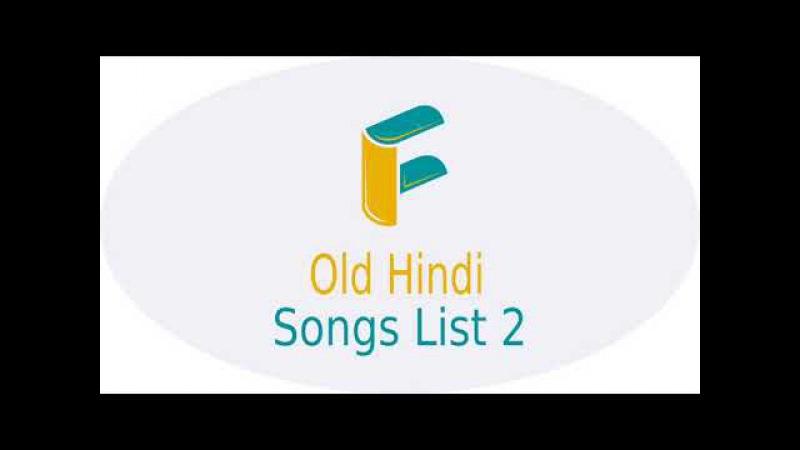 Old Hindi Songs List 2 (Alka Yagnik, Kumar Sanu, Udit Narayan, Babul Supriyo, Kavita Paudwal)