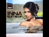 Inna - Sun Is Up (Cahill Club Mix)