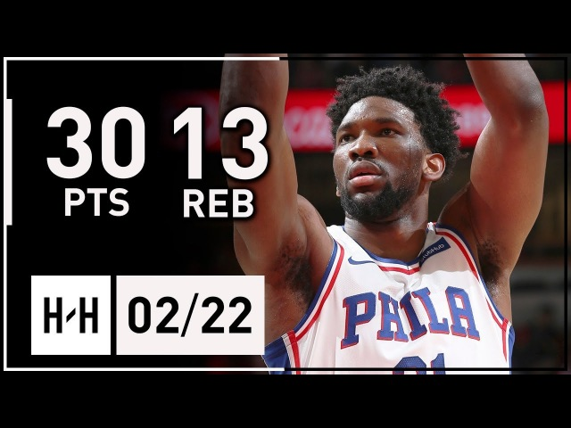 Joel Embiid Full Highlights 76ers vs Bulls (2018.02.22) - 30 Points, 13 Reb, BEAST!