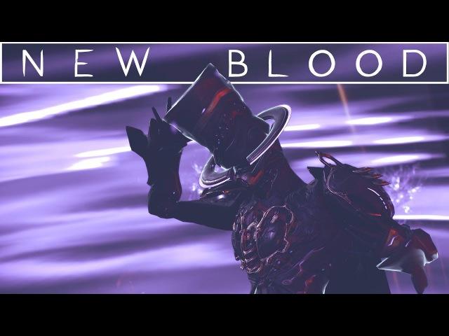 NEW BLOOD | WARFRAME CINEMATIC | TXC