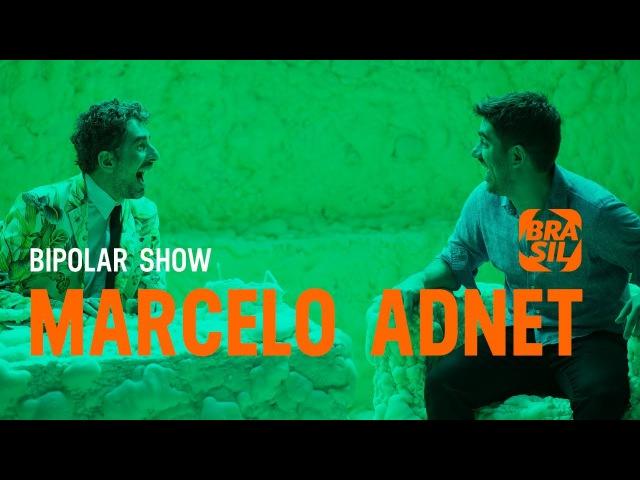 Michel Melamed e Marcelo Adnet | Bipolar Show