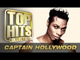 Captain Hollywood - Top Hits Collection