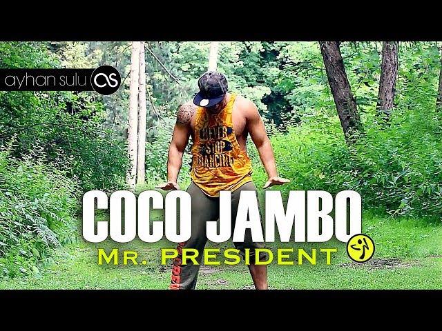 Zumba COCO JAMBO Mr PRESIDENT 90's by A SULU