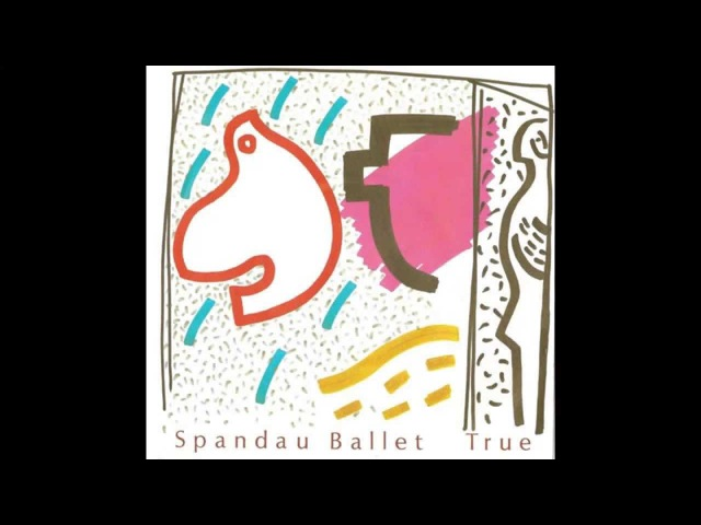 Spandau Ballet - True (HQ)