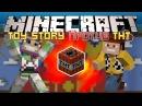 Minecraft: ИСТОРИЯ ИГРУШЕК ПРОТИВ TNT! - Maps vs Mods