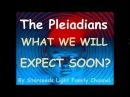 The Pleiadians - 2018 What To Expect