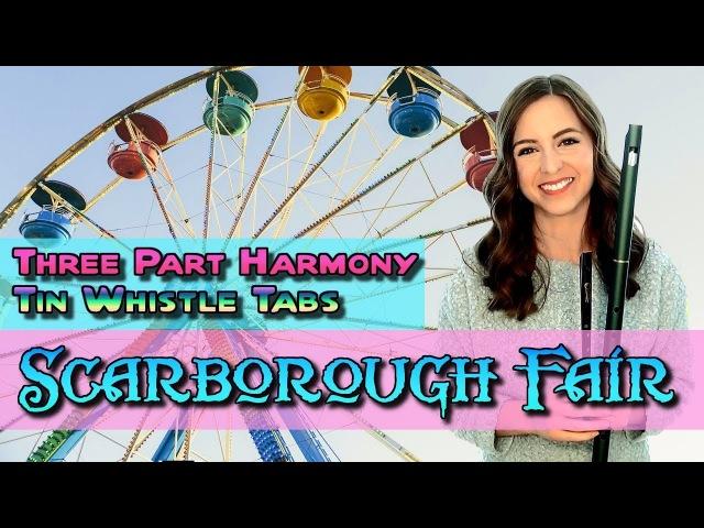 TIN WHISTLE TABS - Scarborough Fair - Three Part Harmony - PLAY ALONG