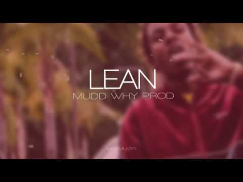 Rich the Kid Type beat - 'Lean' (prod. Mudd Why)