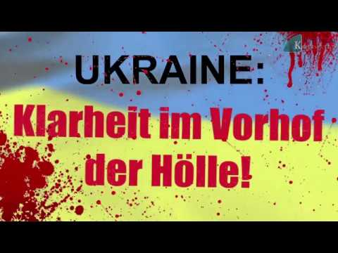 Ukraine Klarheit Im Vorhof Der Hölle [mit Vorwort] | 06. April 2018 | www.kla.tv3792