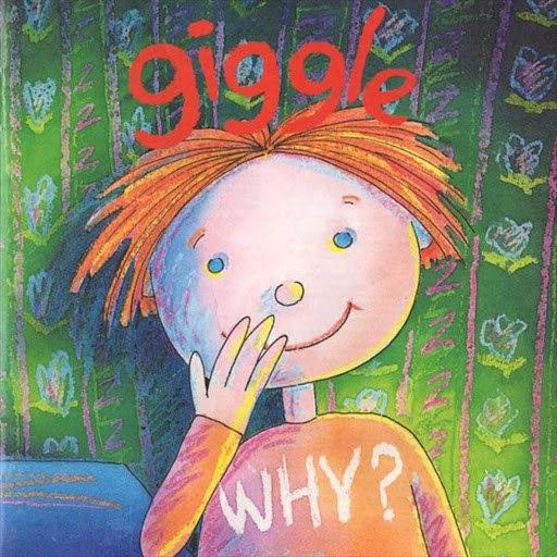 Why? альбом Giggle (1995)