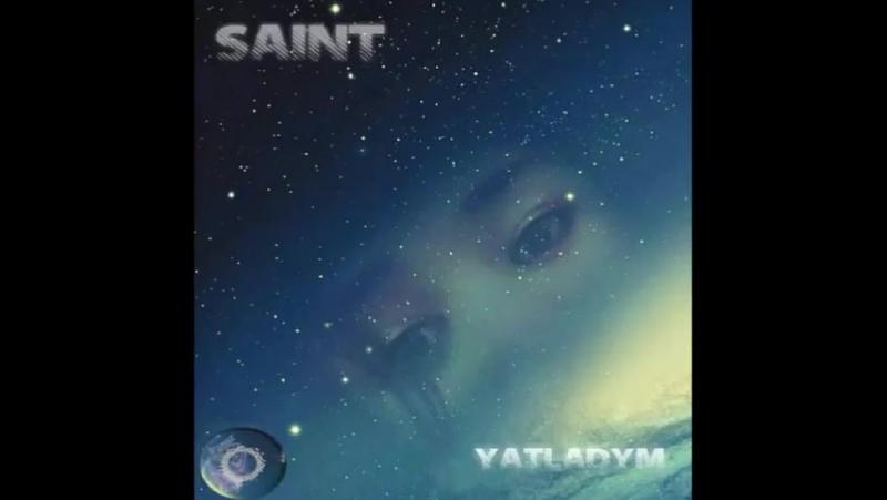 Saint - Yatladym 2018 (snippet) (bizowaz.com)