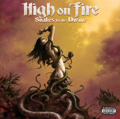 High On Fire альбом Snakes For The Divine