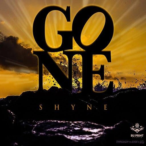 Shyne альбом Gone
