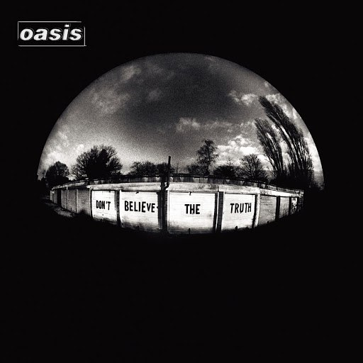 Oasis альбом Don't Believe The Truth