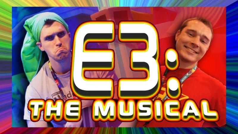 E3: The Musical (Random Encounters VS. Underbelly)