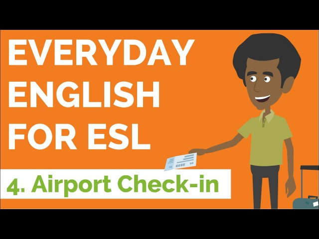 Everyday English for ESL — Lesson Four — Airport Check-in