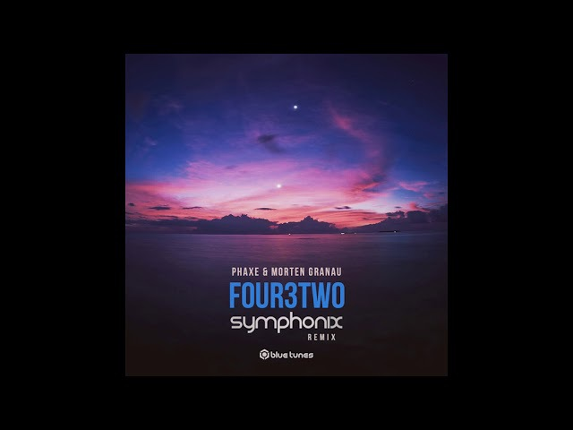 Phaxe Morten Granau - Four3Two (Symphonix Remix) - Official