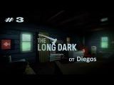 The Long Dark. Wintermute #3 полный провал - EPIC FAIL