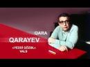 Qara Qarayev - Yeddi gözəl (vals)