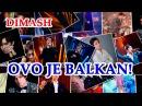 ДИМАШ / DIMASH - Это Балканы! / Ovo je Balkan! (Slide show by Druppy Channel)