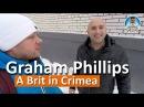 Грэм Филлипс Graham Phillips и его фильм Британец в Крыму A Brit in Crimea Капитан Крым
