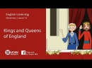 Learn English Listening | Pre Intermediate - Lesson 19. Kings and Queens of England