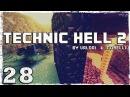 [Coop] Minecraft Technic Hell 2. 28: Летающая тарелка!??