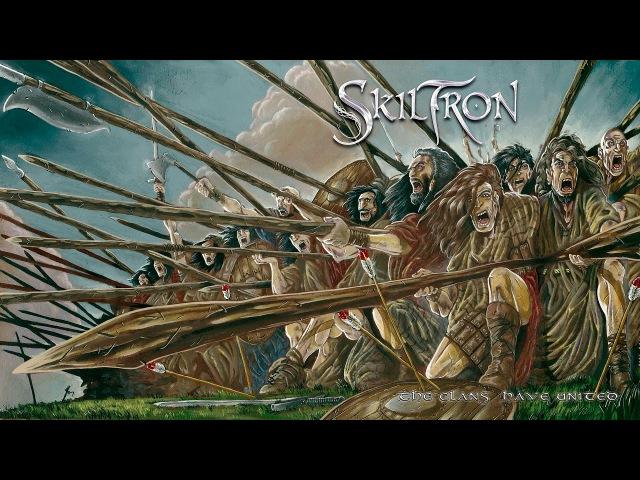 Skiltron - The Clans Have United (Full Album 2006 with Bonus Tracks)