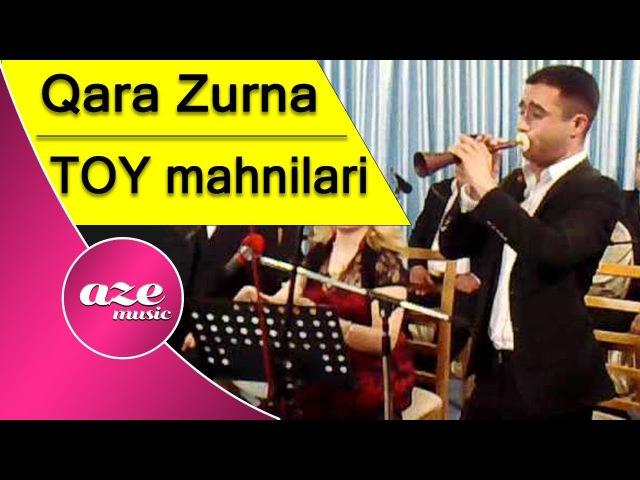 Qara Zurna Super Toy Mahnilari 2017