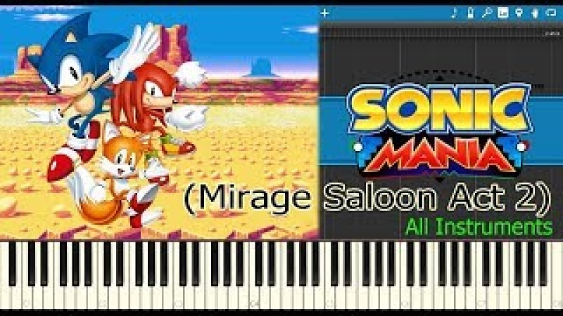 Mirage Saloon Act 2 - Sonic Mania (All Instruments)