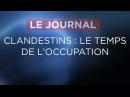 Immigration / Clandestins : le temps de l'occupation - Journal du Vendredi 24 novembre 2017
