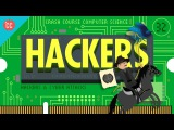 Hackers &amp Cyber Attacks Crash Course Computer Science #32