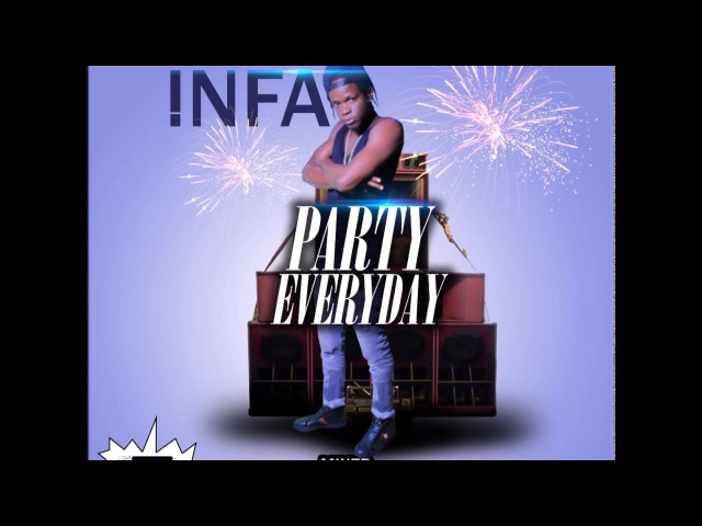 INFA - PARTY EVERYDAY - MIXED LIQUOR RIDDIM 2017 - SERIOUS MEDZ ENTERTAINMENT