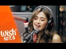 Julie Anne San Jose performs Nothing Left LIVE on Wish 107.5 Bus