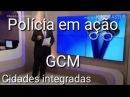 Guardas municipais atuando em municípios vizinhos - Convenio - São Paulo - Região de Campinas