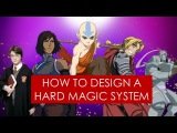 On Writing hard magic systems in fantasy Avatar l Fullmetal Alchemist l Mistborn
