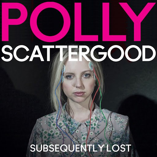 Polly Scattergood альбом Subsequently Lost