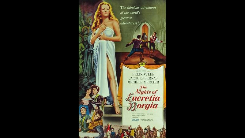 Ночи Лукреции Борджиа \ Le notti di Lucrezia Borgia (1959) Италия, Франция
