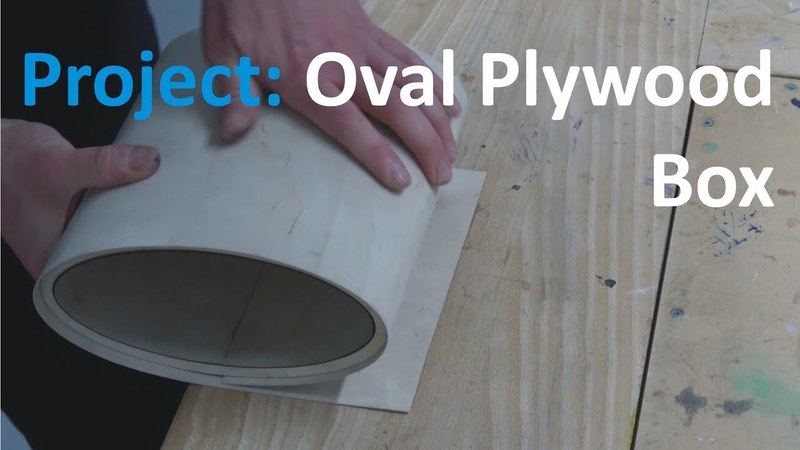 Making an Oval Plywood Box