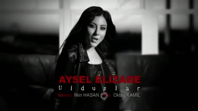 Aysel-Elizade-Ulduzlar-Official-Video-Clip-HD
