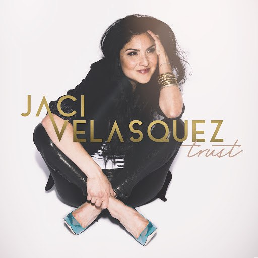 Jaci Velasquez альбом Trust