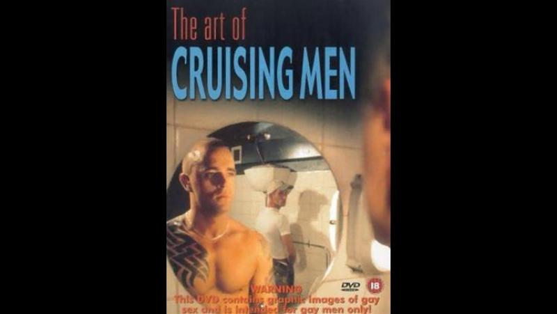 Искусство снимать парней The Art of Cruising Men