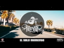 EL SOLO MOMENTO LA FUNERARIA BIG SEIKO coros FRANKING beat JUNIORBEAT