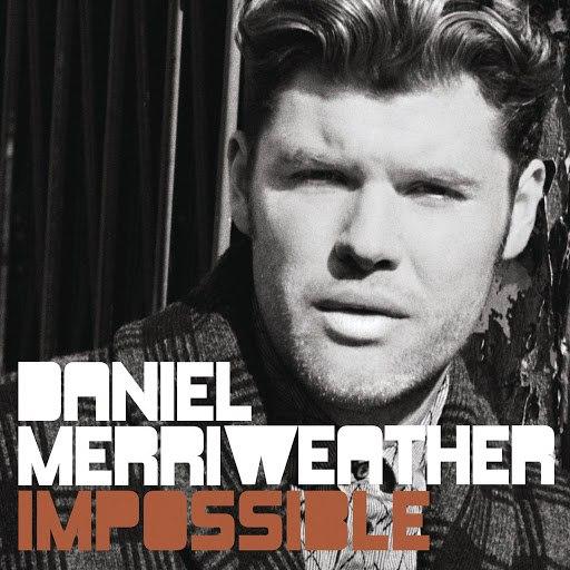 Daniel Merriweather альбом Impossible