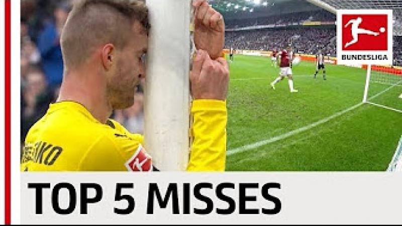 Top 5 Open Goal Misses 2017/18 So Far - Kagawa, Origi, Yarmolenko